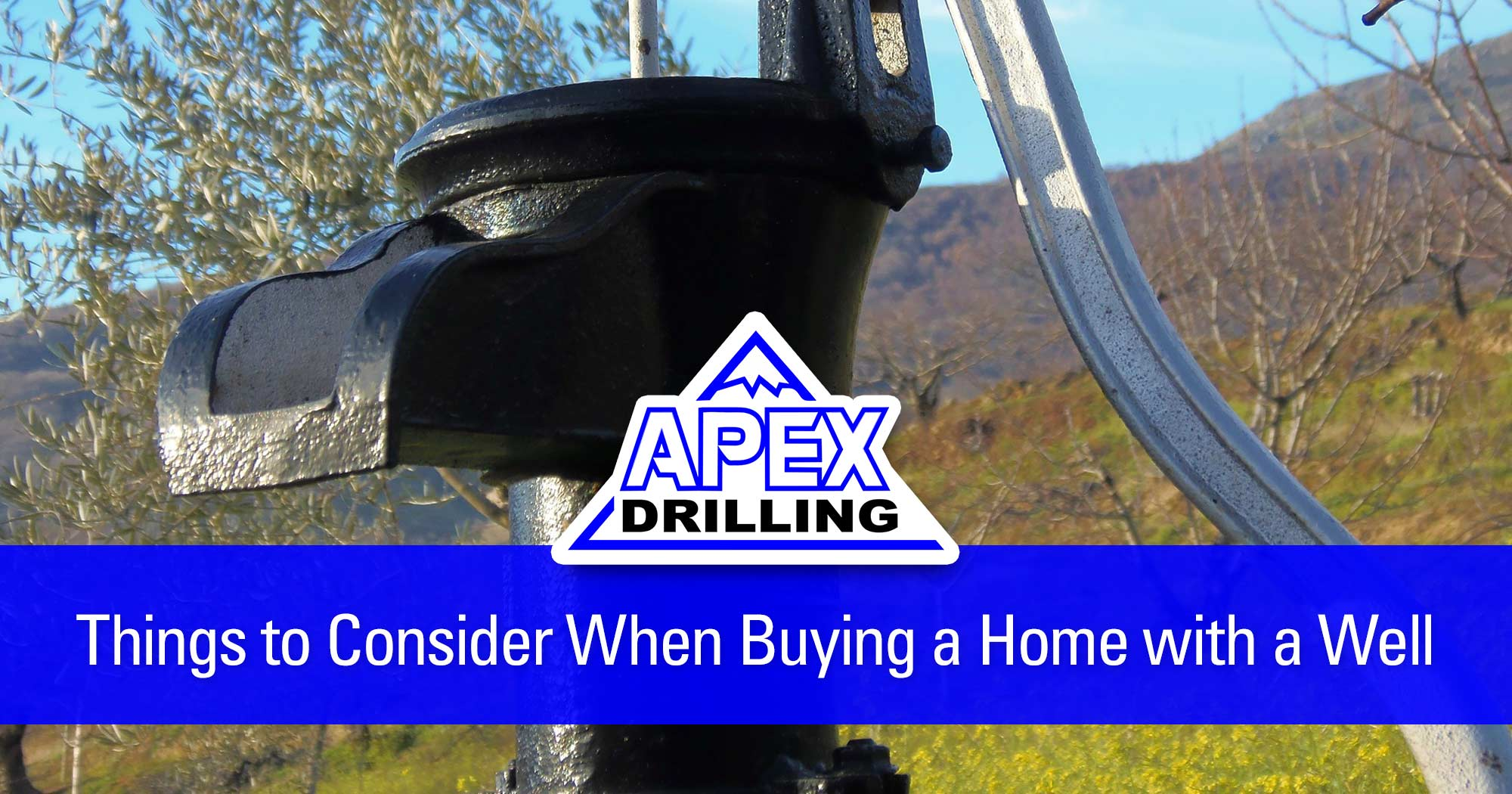 Things to Consider When Buying a Home with a Well